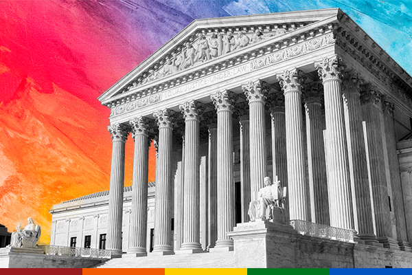 LGBTQ+ Rights and the US Supreme Court
